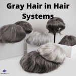 Why It Matters to Have Gray Hair in the Hair Systems of Many Wearers